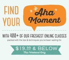 This weekend only, save up to 50% off Craftsy's freshest online classes and connect your next great idea with the new class it needs!