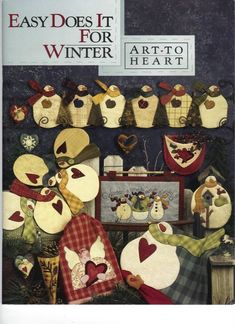 easy does it for winter_art-to heart - Marta González - Picasa Web Album Christmas Sewing, Christmas Books, Christmas Crafts, Christmas Patterns, Snowman Crafts, Christmas Deco, Tilda Toy, Sewing Magazines, Winter Quilts
