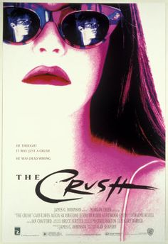 The Crush , starring Cary Elwes, Alicia Silverstone, Jennifer Rubin, Kurtwood Smith. A journalist becomes the unwanted center of attention for a girl whom proceeds to sabotage his life after he refuses her sexual advances. 90s Movies, Movies To Watch, Good Movies, Movie Tv, 1990s Films, Movie Club, Childhood Movies, Awesome Movies, Movies 2019