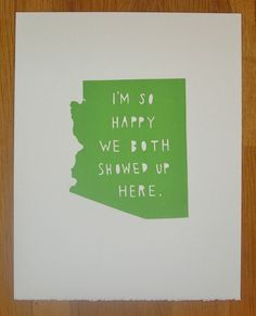 by TwoSarahs on Etsy.  Seeing as Jason and I are not from Arizona... hahaha buying one for our next place!
