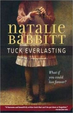 Tuck Everlasting - The Tuck family is confronted with an agonizing situation when they discover that a ten-year-old girl and a malicious stranger now share their secret about a spring whose water prevents one from ever growing any older.