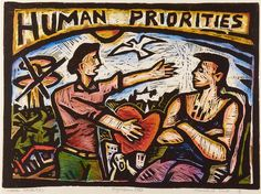 Nigel Brown Human Priorities (1988) Hand-coloured linocut  460 x 610mm     Elements: line, colour, shape, space, text     Principles: unity  Element: line, colour, shape, space  Principle: balance, contrast, proportion
