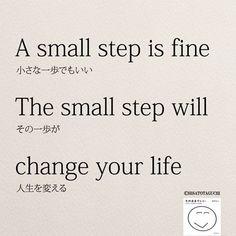 小さな一歩が人生を変える(リポストOK). . . #smallstep #japanese #quoteoftheday #motivation #wisdom #change#女性 #lifequote #英語#英語の勉強 #そのままでいい