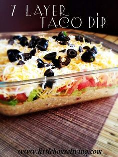 7 Layer Taco Dip. This make a perfect light summer meal!