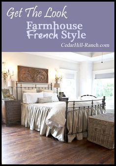 Get the Farmhouse French Look