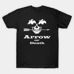arrow of death best-seller Classic T-Shirt Dota 2 T Shirt, Dota2 Heroes, Arrow, Cool Designs, Graphic Tees, Shirt Designs, Death Art, Skull, Mens Tops