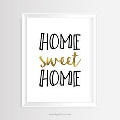 Home sweet home - Printable wall art-Calligraphy Print - Black & Gold foil - Handwritten Typography poster- Minimalist -8x10 inches- JPG/PDF