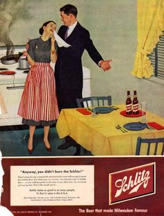Schlitz (1950s).  The America Republicans long to take us back to.  #sexism
