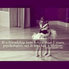 Positive Quotes For Life: Friendships that will last a longtime