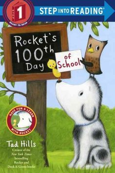 Number one New York Times bestselling author Tad Hills returns with an all-new Level 1 Step into Reading story about Rockets 100th day of school. Rocket, the beloved dog from the New York Times bestse