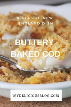 fish recipes Buttery Baked Cod, a traditional New England dish with lemon, butter, fresh Cod and Ritz crackers, of course. Seafood Bake, Seafood Recipes, Cooking Recipes, Seafood Casserole Recipes, Baked Cod Recipes Healthy, Fish Casserole, Meat Recipes, Cooking Tips, Free Recipes