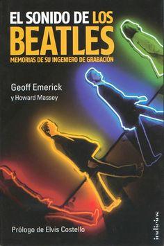 geoff emerick el sonido de los beatles pdf - EXCELENTE!!