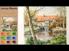 Landscape Watercolor- A house on the river (wet-in-wet. Arches rough)NAMIL ART - YouTube