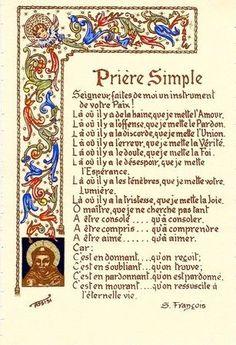 UNE PRIERE SIMPLE de Saint François d'Assise - Le blog de SAINT NOM