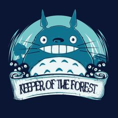 """Totoro """"keeper of the forest"""". Would make an awesome tattoo!"""