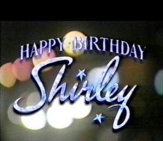 Happy birthday Shirley may all your dreams and wishes come true this year and always.! @Shirley Fender