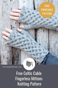 knitting patterns Celtic cable fingerless gloves pattern - Make a pair of Celtic cable fingerless gloves with this free knitting pattern. The Celtic cable knitting stitch is perfect for these Outlander mitts. Beginner Knitting Patterns, Sweater Knitting Patterns, Knit Patterns, Free Knitting, Knitting Stitch Patterns, Knitting Designs, Fingerless Gloves Knitted, Crochet Gloves, Hat Crochet