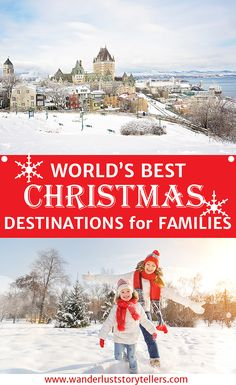 Click to see which 10 destinations made it to the World's Best Family Christmas Vacation list.   >>>>>>>>>>>>>>>>>>>>>>>>>>>>> Christmas Vacation Destinations | Family Christmas Vacation | Christmas Family Holiday Ideas | Christmas Destinations for Family
