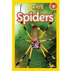 Amazing photography and easy-to-understand text makes <i>Spiders</i> a hit in this National Geographic Kids series.
