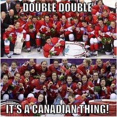 Canadian Men & Women bring home the GOLD in Olympic Hockey. Canadian Memes, Canadian Things, I Am Canadian, Canadian Girls, Canadian History, Canadian Humour, Canada Funny, Canada Eh, Hockey Memes