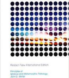 Principles Of Igneous And Metamorphic Petrology (2nd Edition) PDF
