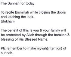 The Sunnah of praying bismillah before closing and locking doors #Sunnah #Bismillah  The barkat of Praying Bismillah