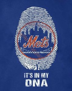 Mets It's In My DNA