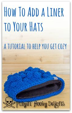 Playin' Hooky Designs: Add a Liner to Your Hats, tutorial uses a purchased liner. Same technique for knit or crochet hat Knit Or Crochet, Crochet Crafts, Crochet Stitches, Crotchet, Free Crochet, Knitting Projects, Crochet Projects, Sewing Projects, Sewing Tutorials