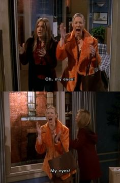 Phoebe seeing Monica and Chandler together. lol