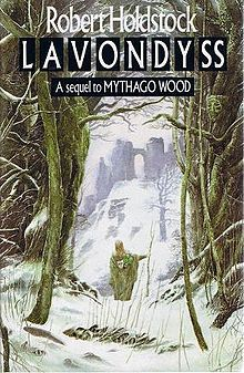All about Lavondyss by Robert Holdstock. LibraryThing is a cataloging and social networking site for booklovers I Love Books, Good Books, My Books, This Book, The House Of Mirth, English Book, Film Books, Book Cover Art, Woods