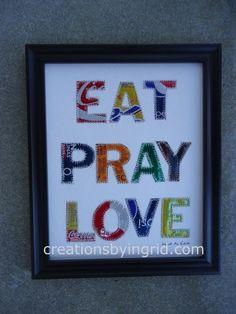 EAT  PRAY  LOVE  Soda can Art 8 x 10