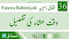Fatawa Rahimiyah : Ishaa Ke Waqt Ki Tafseel   Sawal 36