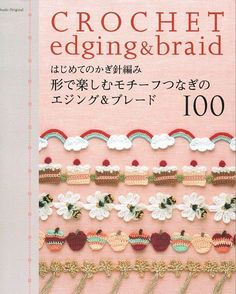 REVISTAS DE MANUALIDADES _Free: Crochet Edging & Braid