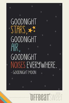 For Alec's room  http://www.etsy.com/listing/156152936/goodnight-moon-childrens-book-quote