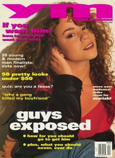 """Mariah was all """"move over, Madonna.""""   39 Reasons YM Was The Best Teen Magazine"""