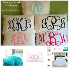 Monogram pillow cases!