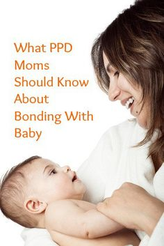Bonding with Baby: Attachment and the PPD Mom, therapy exercises eye contact infant