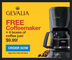 product, coffe maker, 999 free, coffe deal, boxes, hot gevalia, 999 ship, gevalia coffeemak, free coffeemak