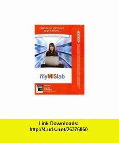 MyMISLab with Pearson eText -- Access Card -- for Using MIS (9780132159203) David M. Kroenke , ISBN-10: 0132159201  , ISBN-13: 978-0132159203 ,  , tutorials , pdf , ebook , torrent , downloads , rapidshare , filesonic , hotfile , megaupload , fileserve