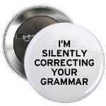 I'm Silently Correcting Your Grammar from http://LabelMeHappy.com