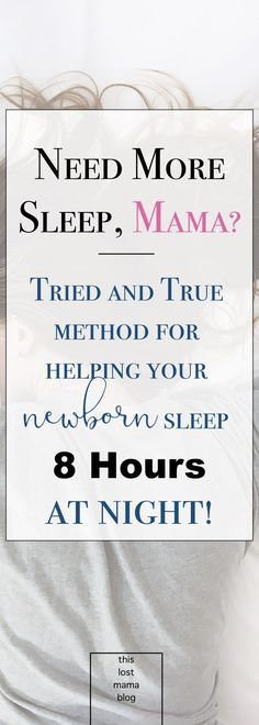 Need more sleep? Sleep deprivation with a newborn killing you slowly? Here are some tried and true tips from a mother who knows. #sleep #newborn #birth #momtips