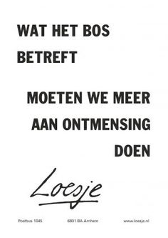 Dutch Quotes, Word 2, True Words, Texts, Posters, Humor, Sayings, Life, Funny Stuff