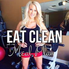 Eat Clean - Meal Plan — Alexa Jean Fitness & Health | Alexa Jean | Recipes | Meal Prep | Healthy Meals | Healthy Diet | Healthy Dinners | Skinny Dinners
