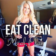 Eat Clean - Meal Plan — Alexa Jean Fitness & Health | Alexa Jean | Recipes | Meal Prep | Healthy Meals | Healthy Diet | Healthy Dinners | Skinny Dinners