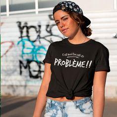 C'est quoi ton #osti de problème t-shirt #drôle #Québec #québécois #quebecoise #personalisation #tshirt #achatlocal Creation T Shirt, T Shirt Citations, You're Awesome, Shirts With Sayings, Black Print, Funny Tshirts, All Black, Screen Printing, Bring It On