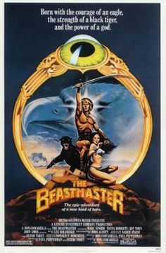 The Beastmaster Movie Poster x 80s Movie Posters, Movie Poster Art, Sci Fi Movies, Movie Tv, Pub Vintage, Vintage Movies, Beastmaster Movie, Marc Singer, Robert E Howard