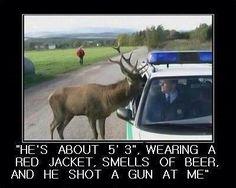 Deer Hunting 911 via @Priscilla Pham Pham Marie Abell Sharp