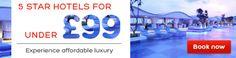 LUXURY 5 STAR HOTELS FOR £99 OR LESS, luxury hotels, spa, indoor pool, restaurant, bar, lounge, 24 hour front desk, free wifi, tourism, paris, london, rome, barcelona, berlin, madrid, amsterdam, milan, florence, lisbon, prague, brussels, venice, stockholm, vienna, budapest, hamburg, munich, frankfurt, cologne, tenerife, warsaw, tallinn, krakow, athens, edinburgh, 5 star hotels.