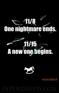 11/8: One nightmare ends. 11/15: A new one begins. https://www.amazon.com/dp/B01LZT1KY5 http://www.donwinston.com