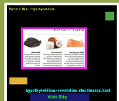 Thyroid Diet Hypothyroidism 132711 - Hypothyroidism Revolution!